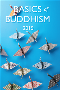 Basics of Buddhism 2015 by Editorial