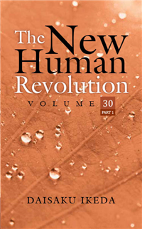 THE NEW HUMAN REVOLUTION VOLUME - 30 ( Part 1)