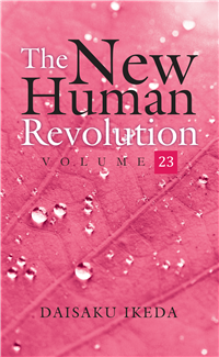 THE NEW HUMAN REVOLUTION VOLUME - 23