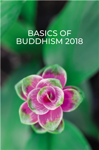 Basics of Buddhism 2018