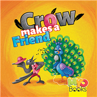 CROW MAKES A FRIEND