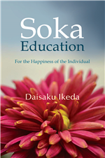 SOKA EDUCATION - FOR THE HAPPINESS OF THE INDIVIDUAL