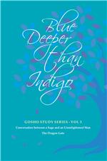 BLUE DEEPER THAN INDIGO - GOSHO STUDY SERIES - VOL.3