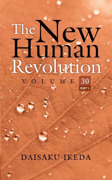 THE NEW HUMAN REVOLUTION VOLUME - 30 ( Part 1)