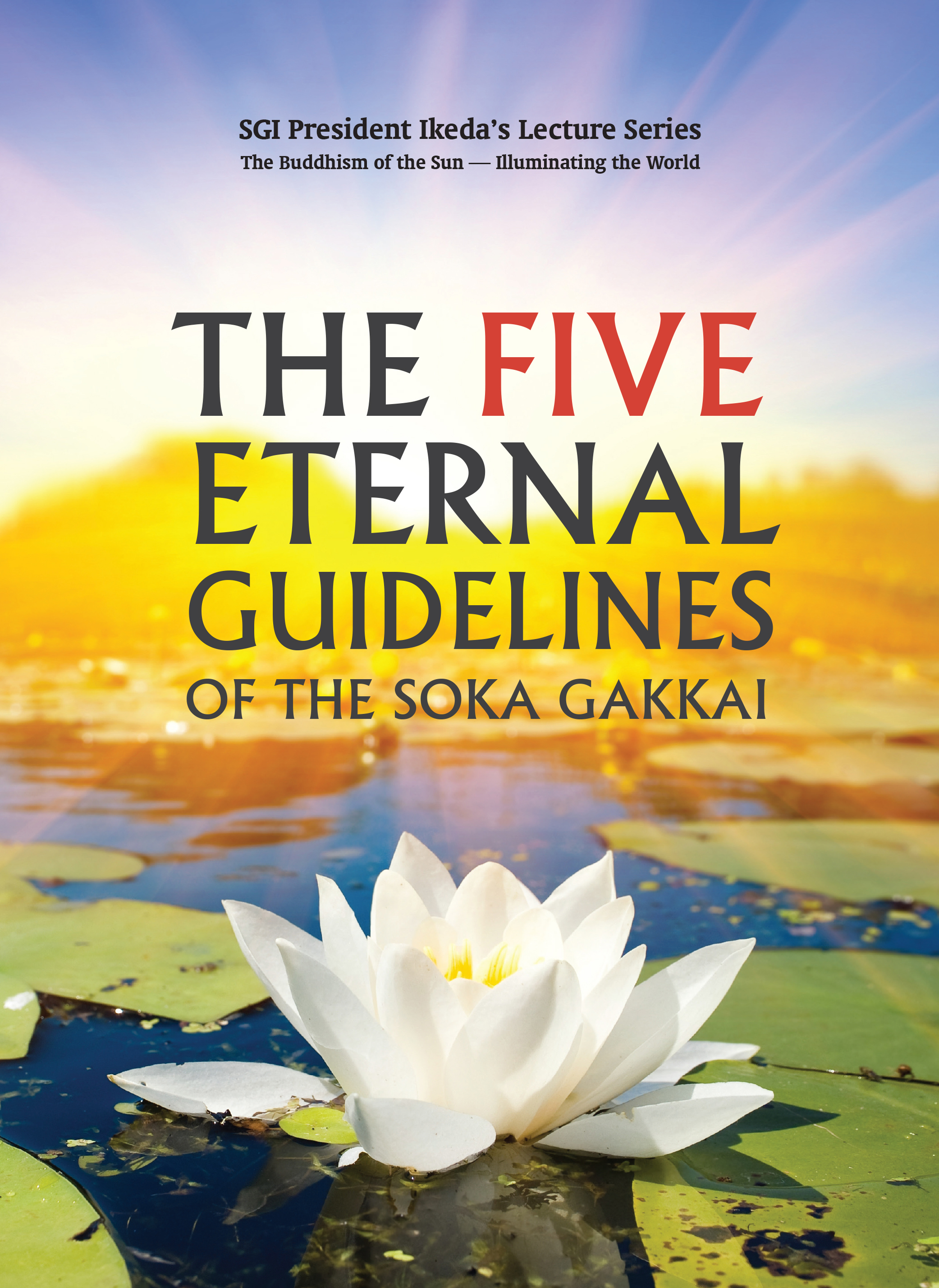 The Five Eternal Guidelines of the Soka Gakkai