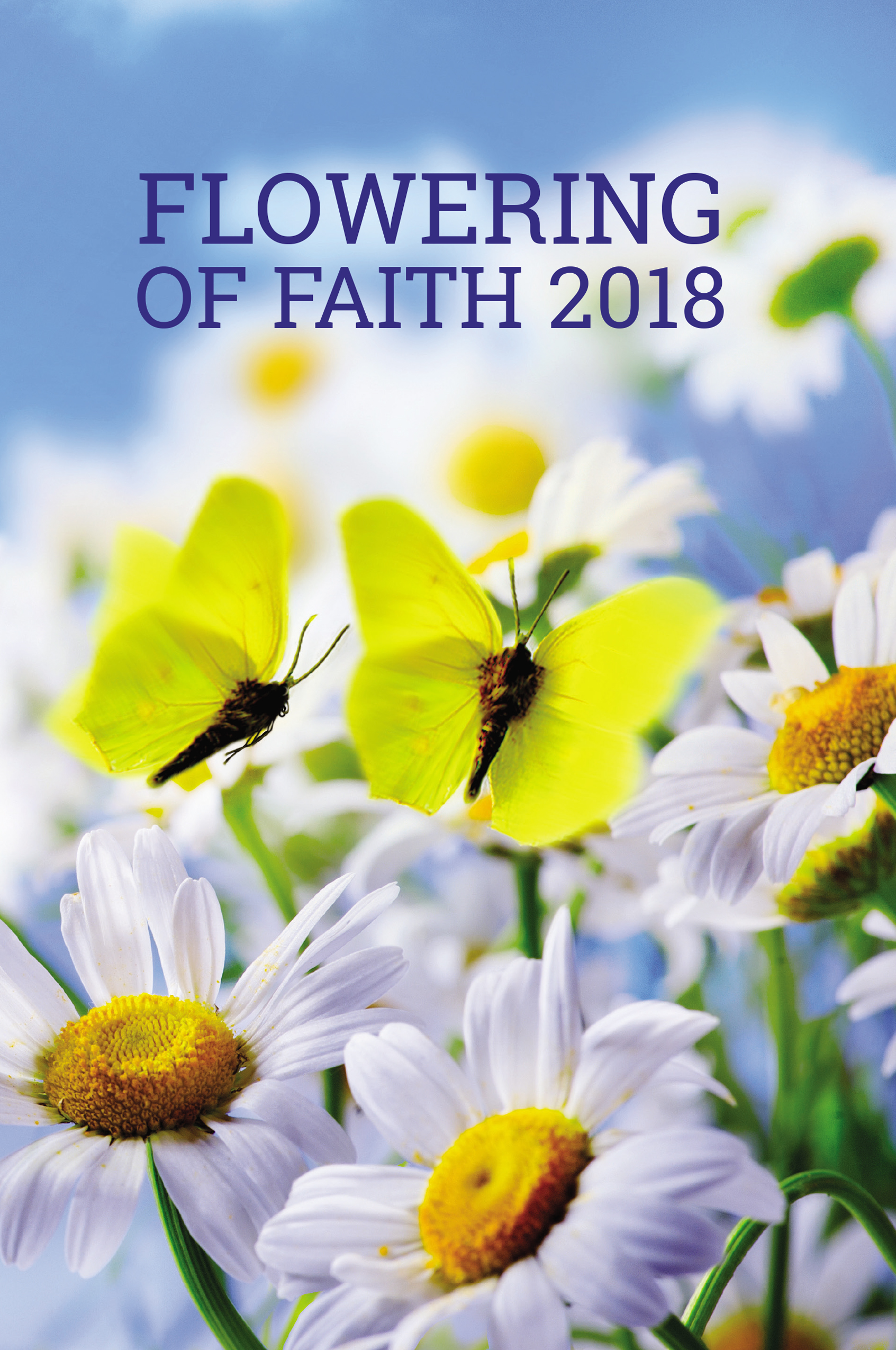 Flowering of Faith 2018
