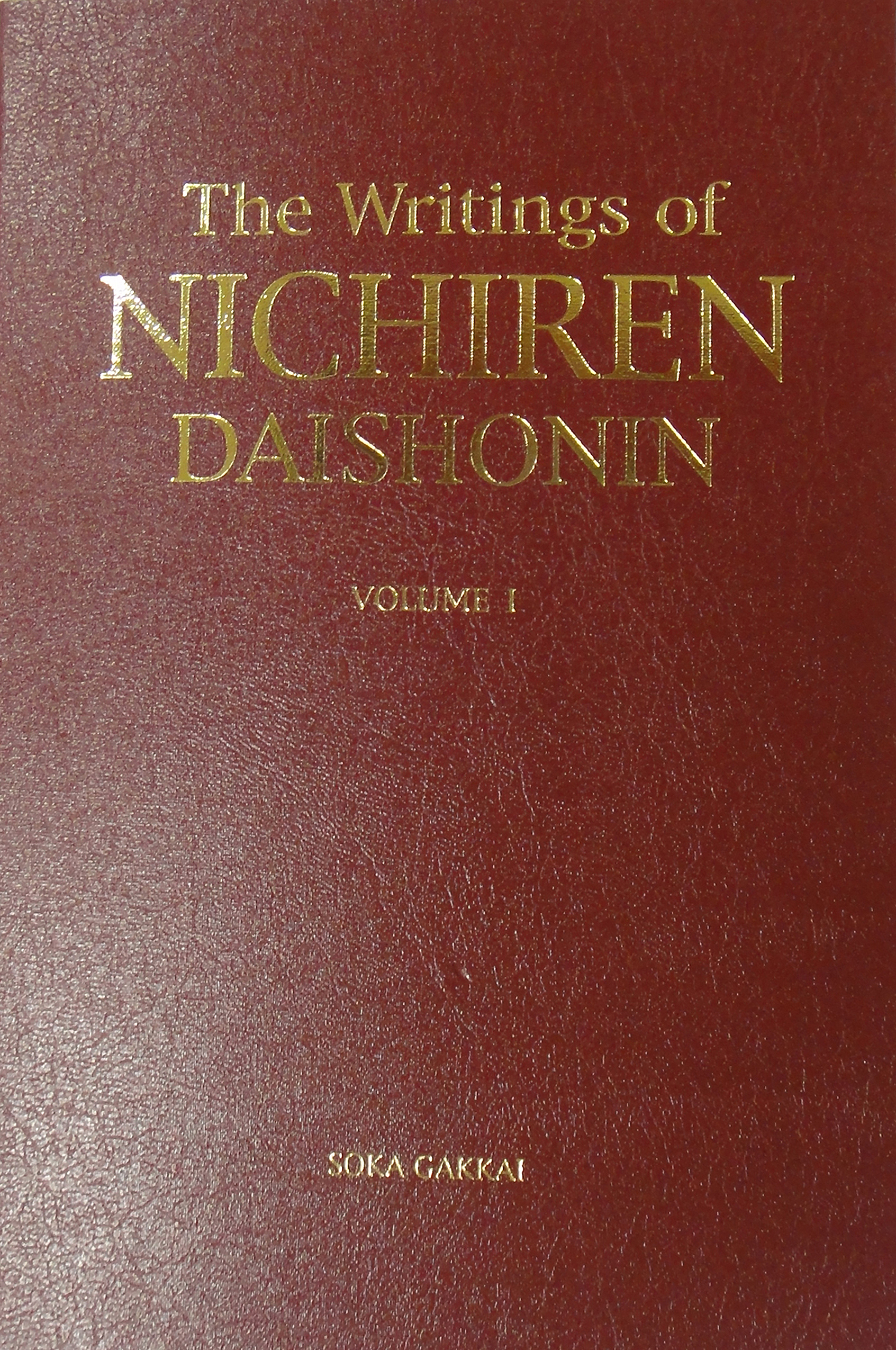 THE WRITINGS OF NICHIREN DAISHONIN - VOLUME 1