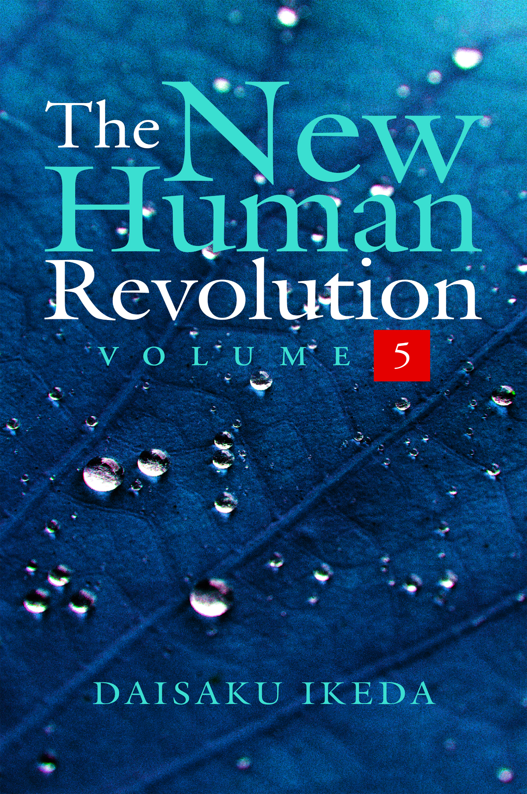 THE NEW HUMAN REVOLUTION VOLUME  - 5