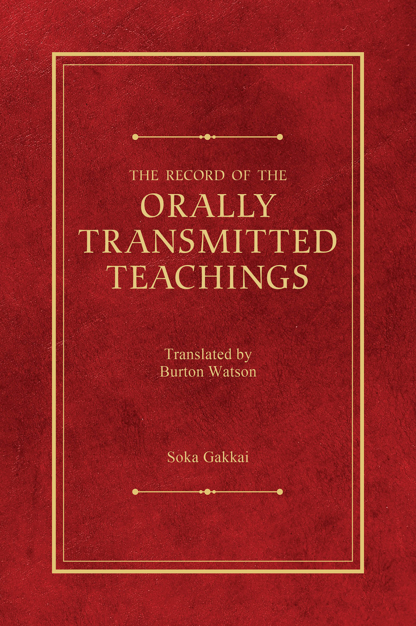 THE RECORD OF THE ORALLY TRANSMITTED TEACHINGS