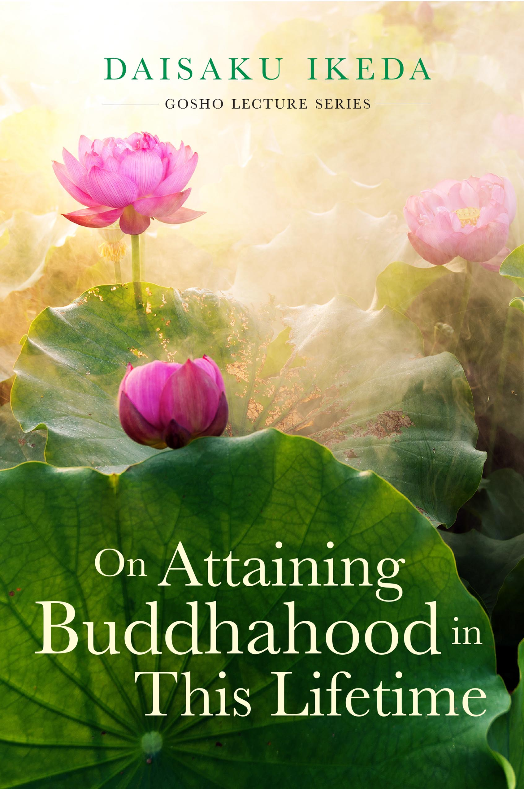 LECTURES ON 'ON ATTAINING BUDDHAHOOD IN THIS LIFETIME'