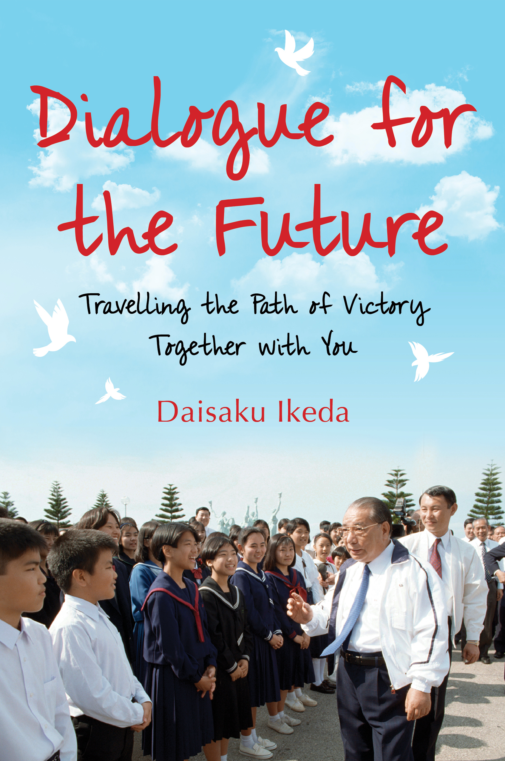 Dialogue For the Future